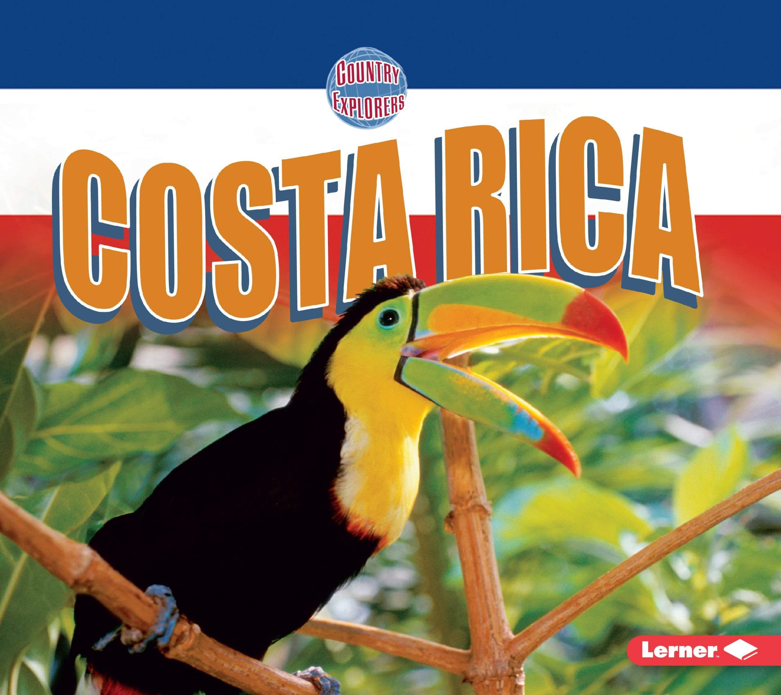 Costa Rica (Country Explorers)