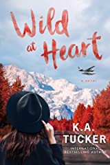 Wild at Heart: A Novel (The Simple Wild Book 2) (English Edition) eBook Kindle