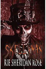 Skellyman Kindle Edition