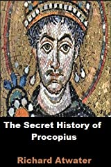 The Secret History of Procopius:( illustrated Eidition) Kindle Edition