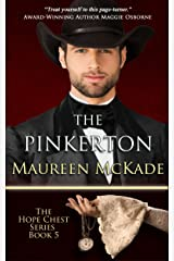 The Pinkerton: Hope Chest Time Travel Romance Series, Book 5 (The Hope Chest Series) Kindle Edition