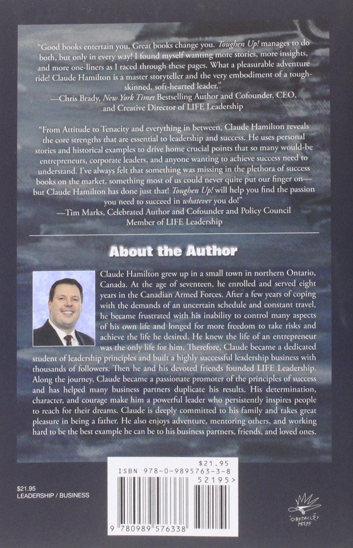 Toughen Up: Basic Training For Leadership And Success: Claude Hamilton:  9780989576338: Amazon: Books