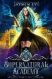 Supernatural Academy: Year Three (English Edition)