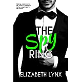 The Spy Ring: An Accidental Marriage Romance (Cake Love Book 4)