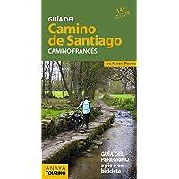 Guía del Camino de Santiago. Camino Francés