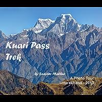 Kuari Pass Trek: A Photo Tour (English Edition)
