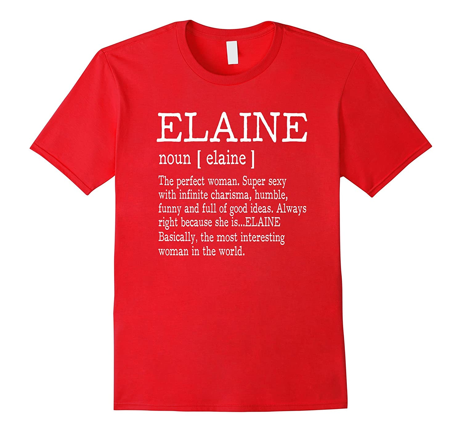 Adult Definition - First Name Elaine - Ladies T-Shirt Funny-Rose