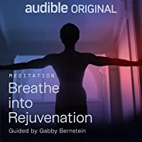 Breathe into Rejuvenation