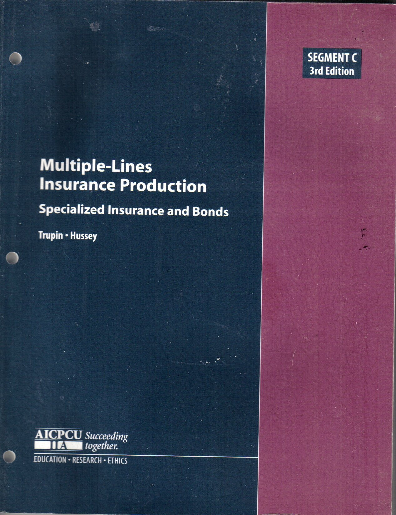 Multiple-Lines Insurance Production - Specialized Insurance and Bonds (3rd Edition, Segment C) pdf epub
