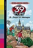 Les 39 Clés, Tome 13 : Piégés en Allemagne