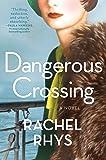 Dangerous Crossing: A Novel