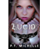 Lucid: Book 2 (Brightest Kind of Darkness)