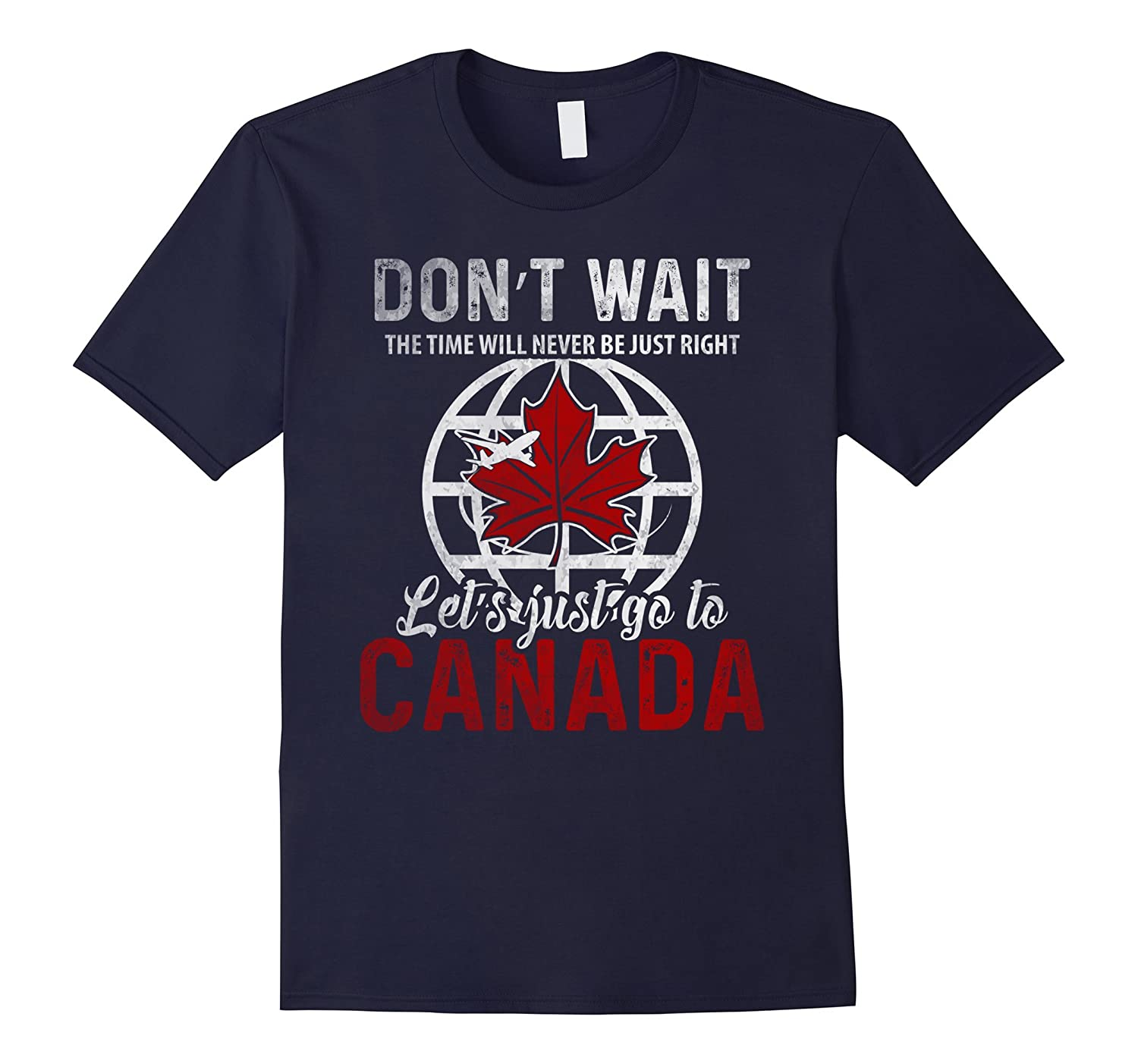 Canada T-Shirt Lets Just go to Canadian Pride Flag T-Shirt-CD