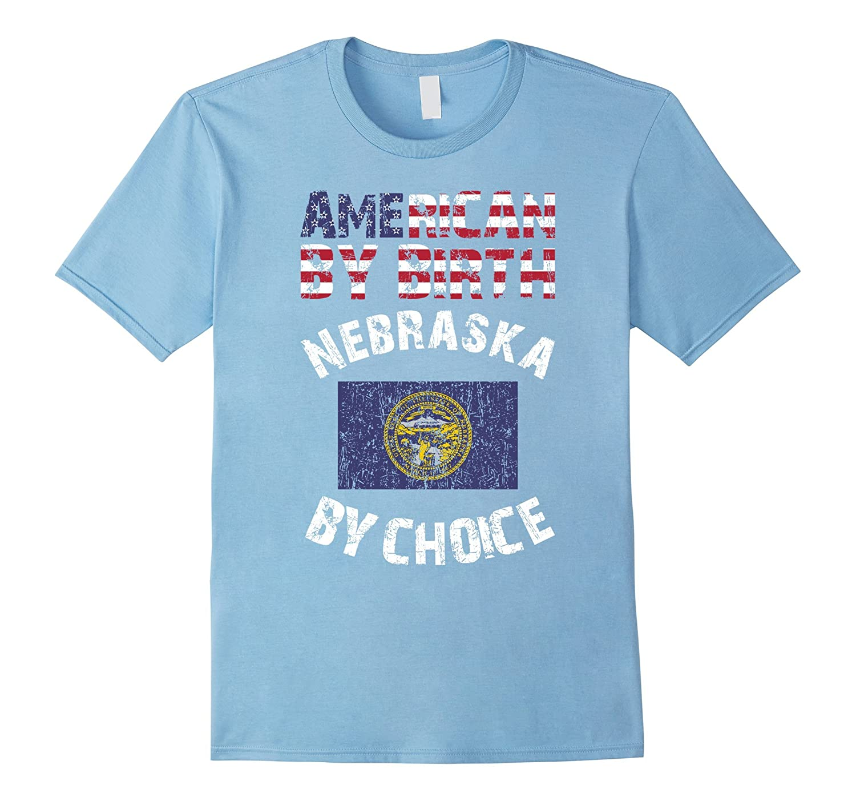 American By Birth Nebraska By Choice State Flag T-Shirt