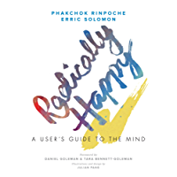 Radically Happy: A User's Guide to the Mind (English Edition)