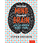 Conscious Mind, Resonant Brain: How Each Brain Makes a Mind (English Edition)