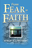From Fear to Faith