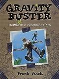 Gravity Buster: Journal 2 of a Cardboard Genius (Journals of a Cardboard Genius)