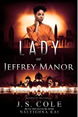 Lady of Jeffrey Manor (Knights of the Castle Book 4) Kindle Edition