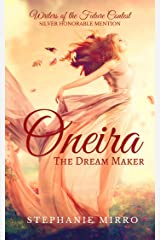 Oneira, the Dream Maker Kindle Edition
