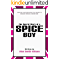 The Secret Diary of a Spice Boy