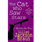 The Cat Who Saw Stars (The Cat Who… Mysteries, Book 21): A quirky feline mystery for cat lovers everywhere (The Cat Who...) (English Edition)