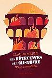 Les détectives de l'Histoire, Tome 1 : Néron l'incendiaire