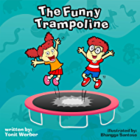 Children's book: The Funny Trampoline (funny bedtime story collection)