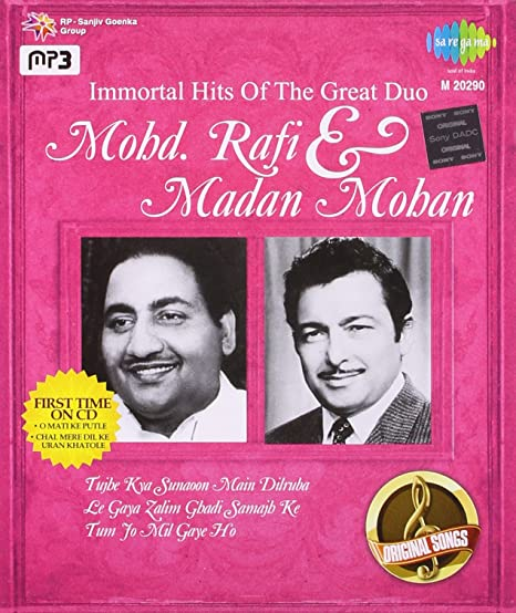 Immortal Hits of Great Duo - Mohd  Rafi and Madan Mohan