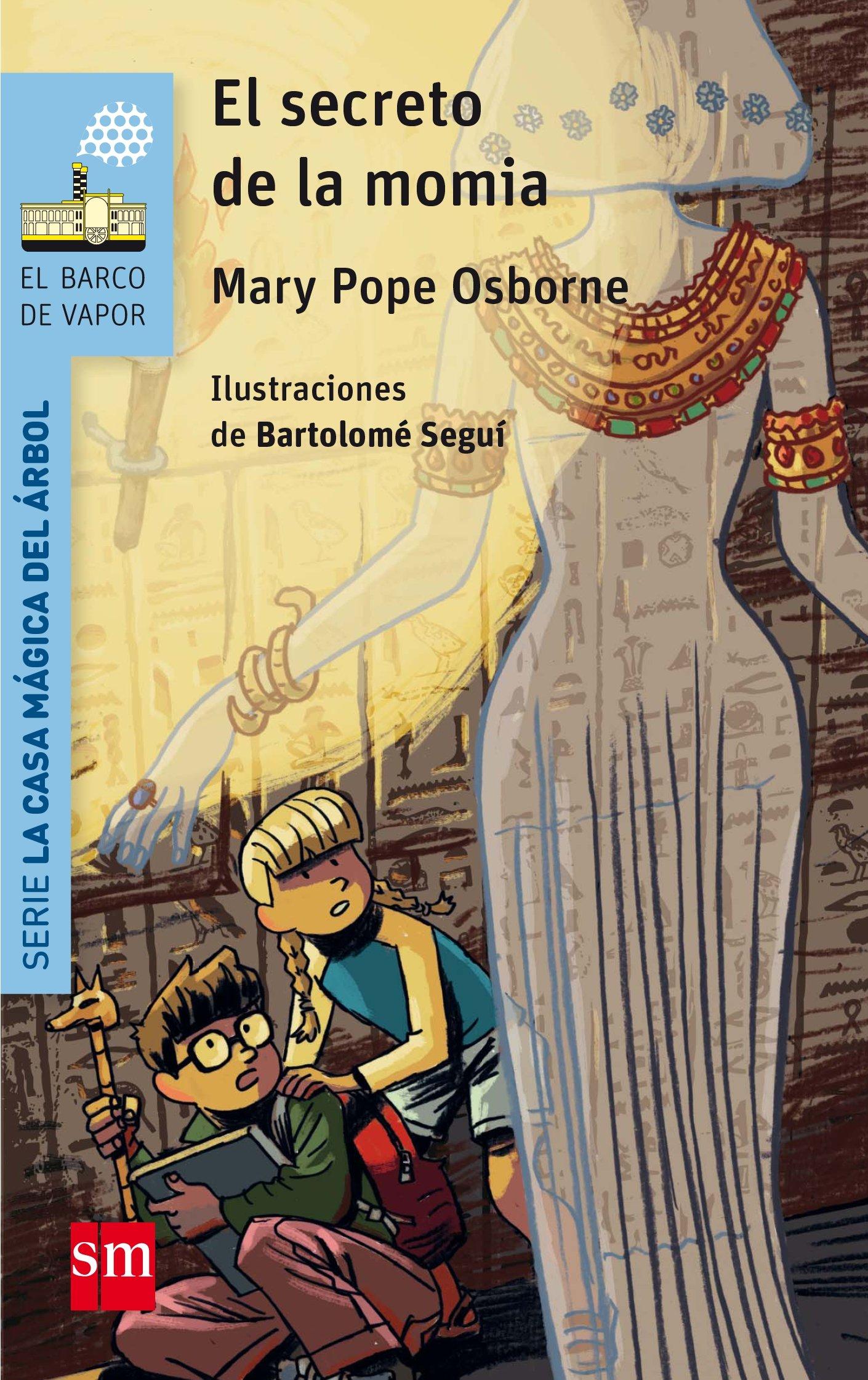 El secreto de la momia (Spanish Edition): Mary Pope Osborne ...