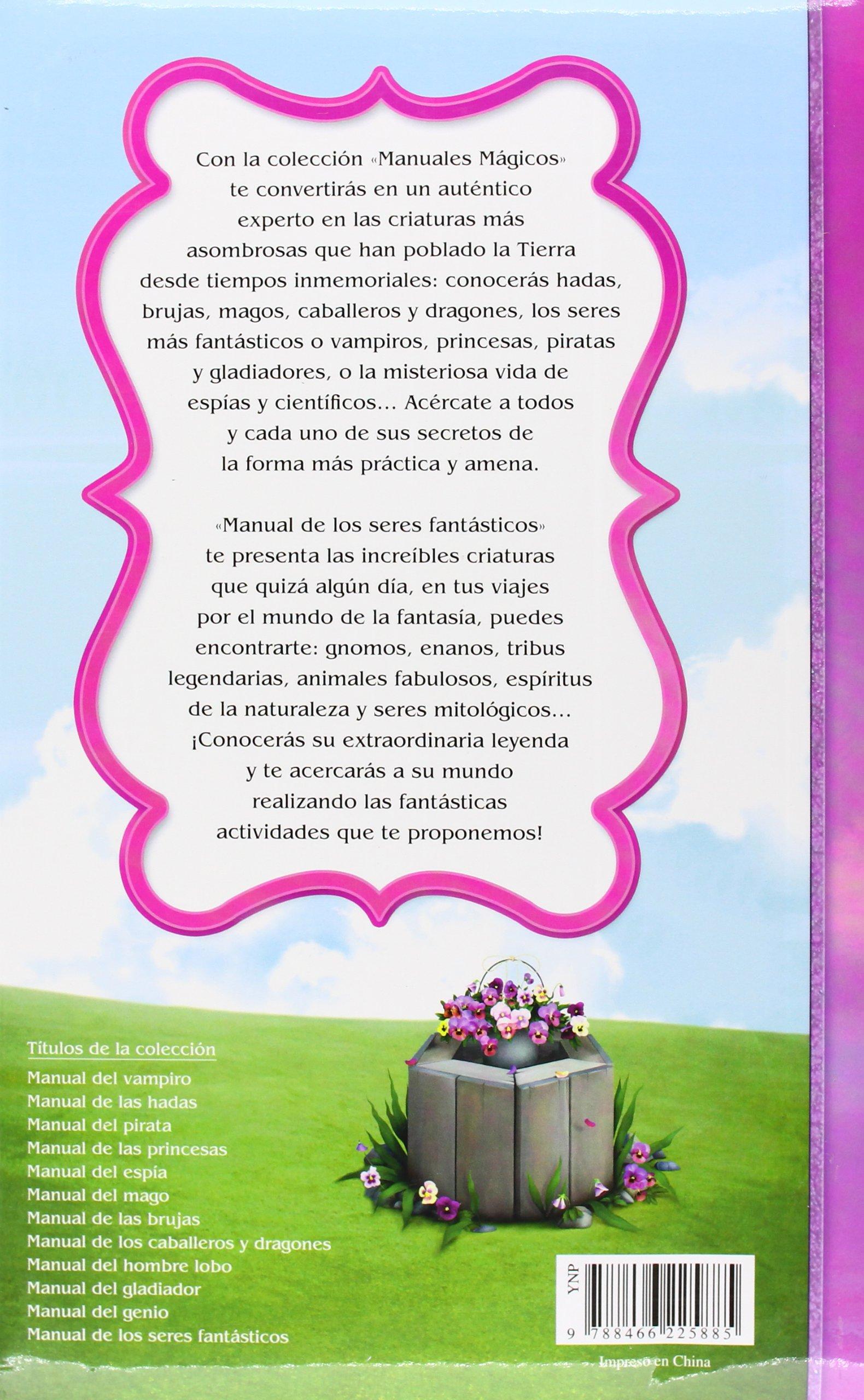 Manual de los Seres Fantásticos (Manuales Mágicos): Amazon.es: Alejandra  Ramírez: Libros