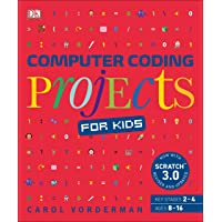 Computer Coding Projects for Kids: A unique step-by-step visual guide, from binary code to building games