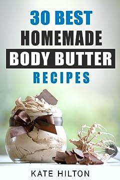 30 Best Homemade Body Butter Recipes