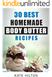 30 Best Homemade Body Butter Recipes