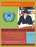 Higher Education For Better Sustainable Livelihood: A Call to Action Book (First 1)