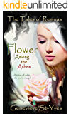 Flower Among the Ashes (The Tales of Remnas Book 1)