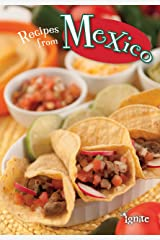 Recipes from Mexico (Cooking Around the World) Kindle Edition