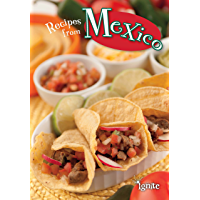 Recipes from Mexico (Cooking Around the World)