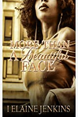 More Than a Beautiful Face Kindle Edition