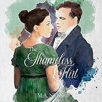 The Shameless Flirt: Regency Love, Book 3