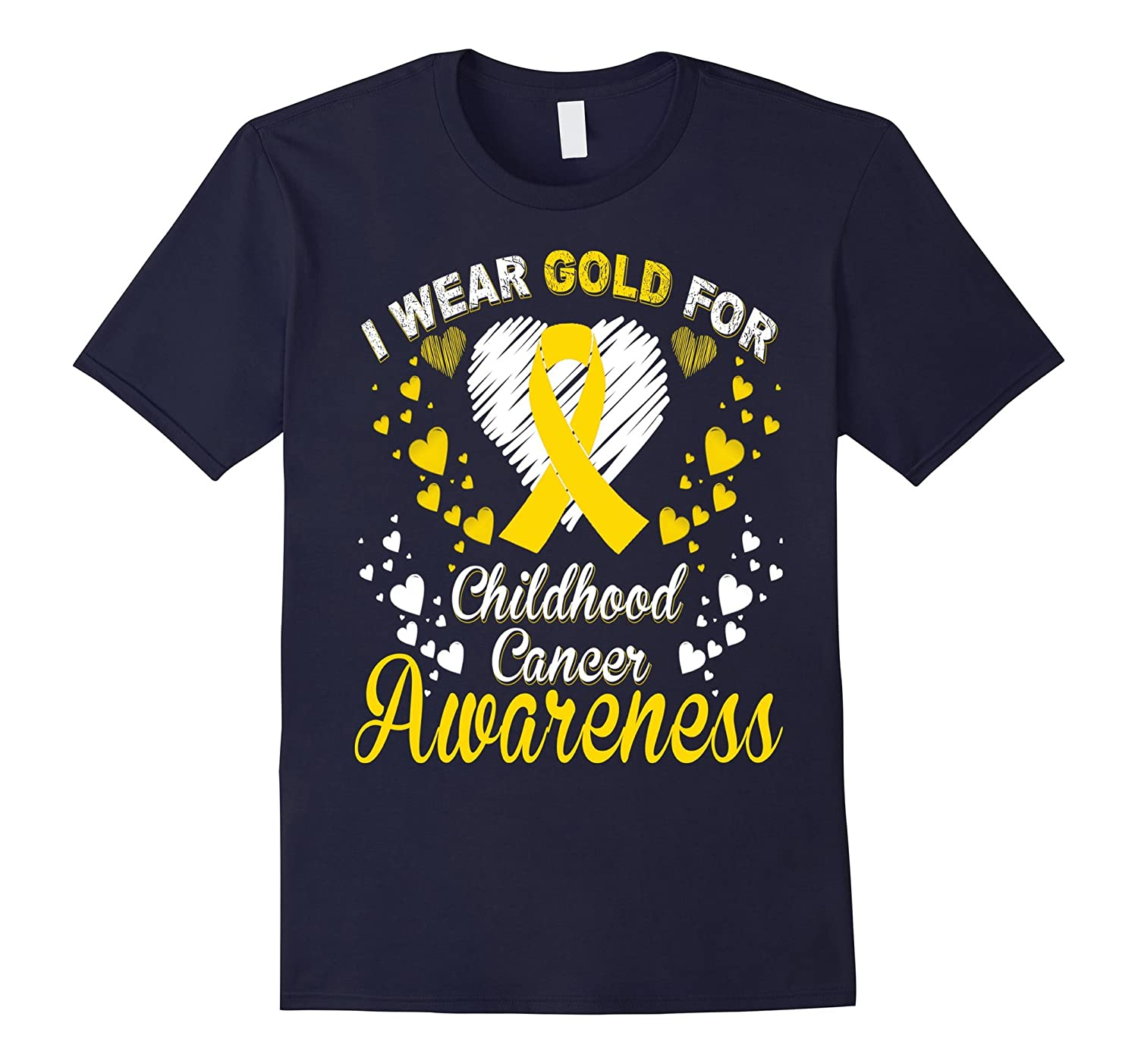 I Wear Gold For Childhood Cancer T-Shirt