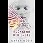 Rückkehr der Engel (Angelussaga 1)