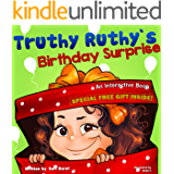 Picture Book: Truthy Ruthy's Birthday Surprise: An Interactive book about surprising mom with birthday gifts (Bedtime Stories Children's Books for Early & Beginner Readers From Truthy Ruthy Series)
