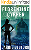 The Florentine Cypher: Kate Benedict Paranormal Mystery #3 (The Kate Benedict Series)