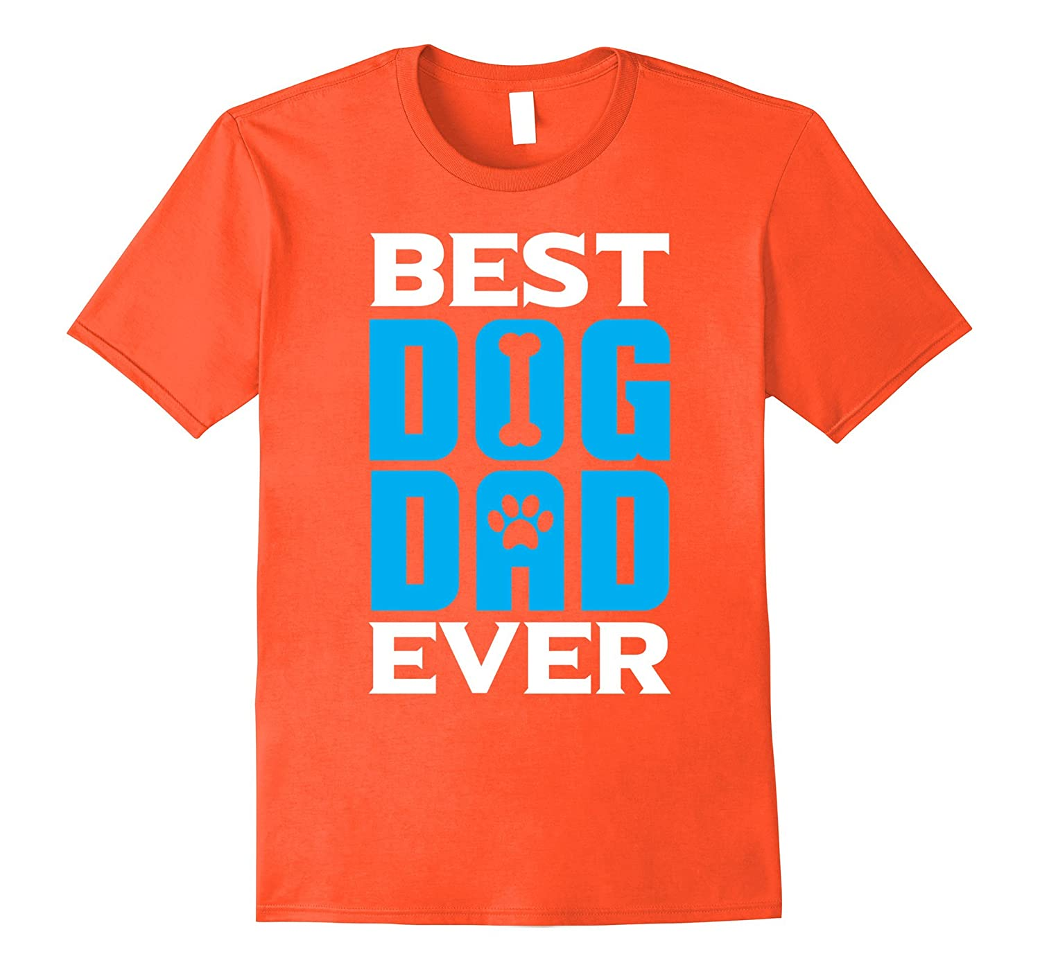1da4a1a7 Best Dog Dad Ever T-Shirt Funny Dog Lover Shirt Mens Dog Tee-TH ...