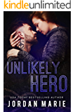 Unlikely Hero (Filthy Florida Alphas Book 4)