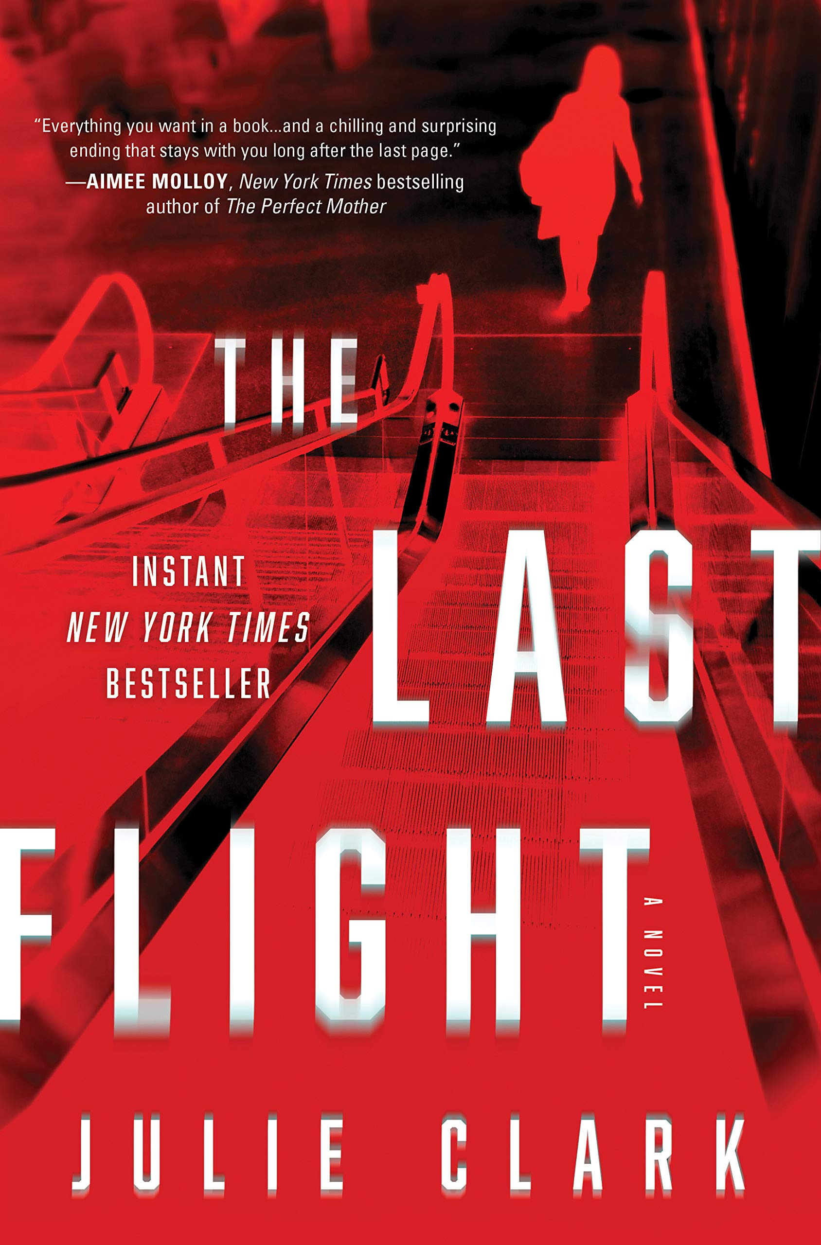 The Last Flight: A Novel: Clark, Julie: 0760789297021: Amazon.com: Books