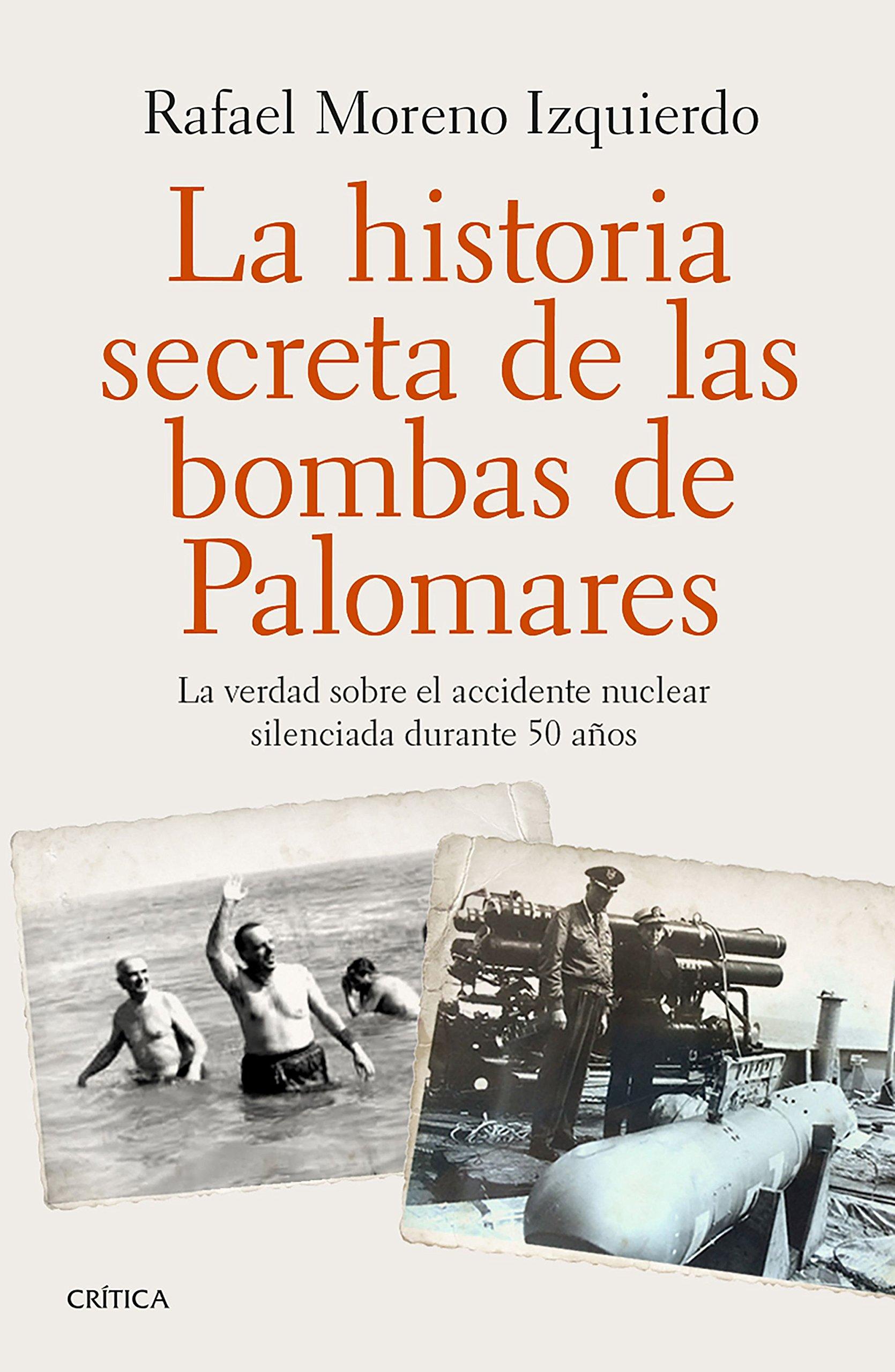 Read Online La historia secreta de las bombas de Palomares pdf