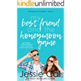My Best Friend and the Honeymoon Game (Trouble in Love Series Book 2)