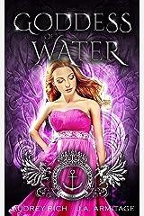 Goddess of Water: A Little Mermaid retelling (Kingdom of Fairytales Little Mermaid Book 4) Kindle Edition